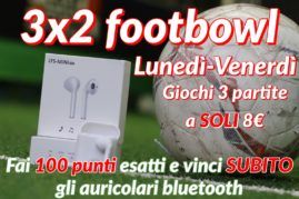 LUNEDI' & VENERDI FOOTBOWL 3×2 Vinci